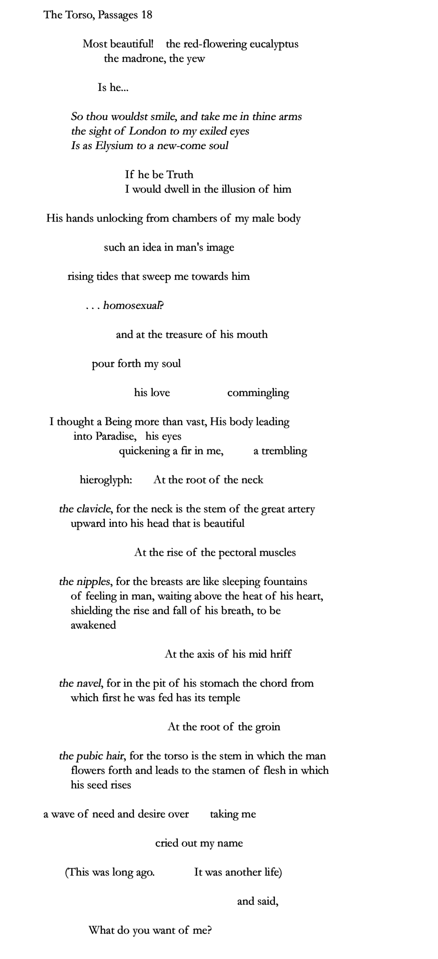louis zukofsky the line break that s about half of this beautiful poem each line is a breath it s almost more like a gasp a gasp of awe and surprise that and the extra space