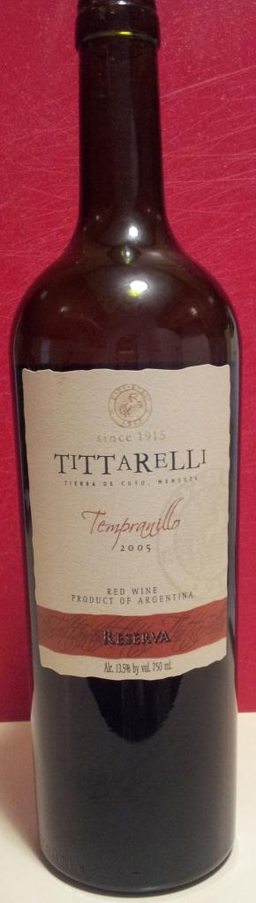 Tittarelli Tempranillo Reserva 2005