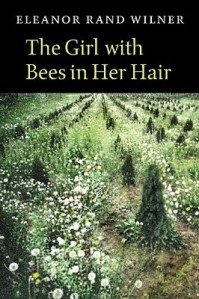 Eleanor Rand Wilner – The Girl with Bees in Her Hair