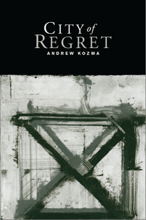 Andrew Kozma's – City of Regret