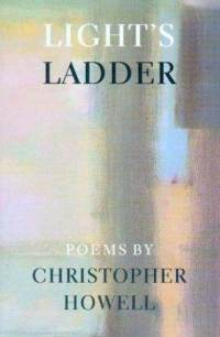 Christopher Howell's – Light's Ladder