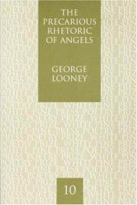 George Looney's – The Precarious Rhetoric of Angels