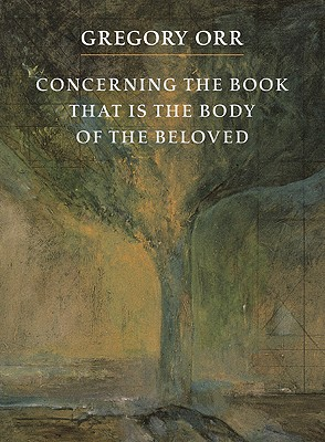 Gregory Orr's – Concerning the Book