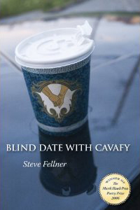 Steve Fellner's – Blind Date with Cavafy