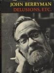 John Berryman – Delusions etc of John Berryman