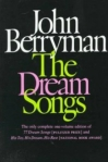 John Berryman – Dream Songs