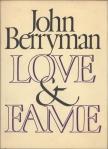 John Berryman – Love & Fame