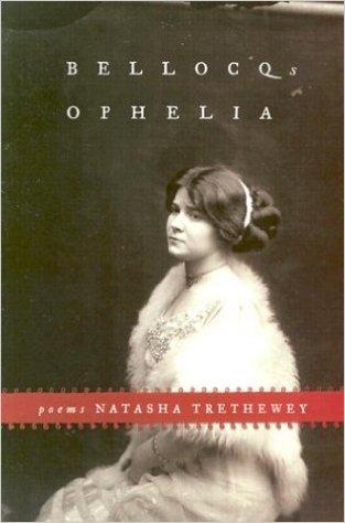 Natasha Trethewey's Bellocq's Ophelia
