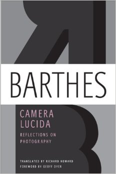 Roland Barthes Camera Lucida