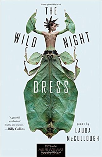 Laura McCullough -- The Wild Night Dress