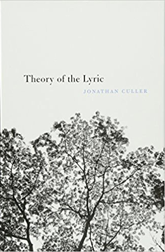 Jonathan Culler – Theory of the Lyric