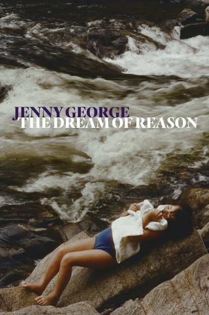 Jenny George's The Dream of Reason